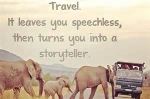 Travel gives you a story